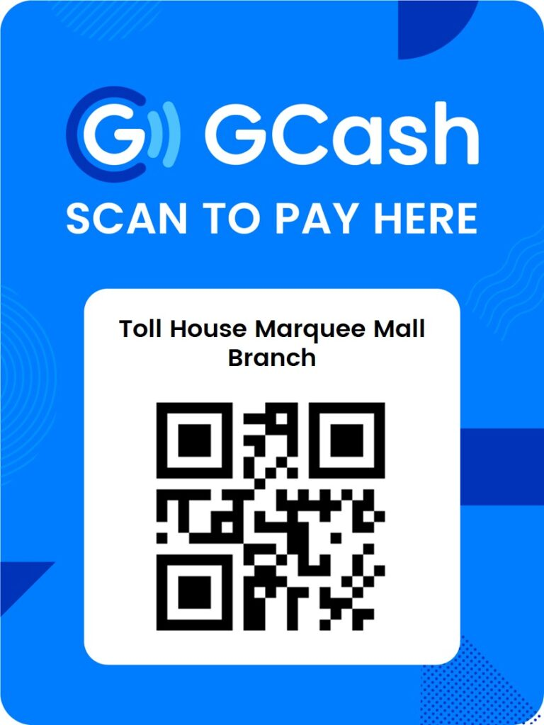 Toll House Marquee Mall Branch GCash QR Code